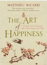 The Art of Happiness: A Guide to Developing Life's Most Important Skill
