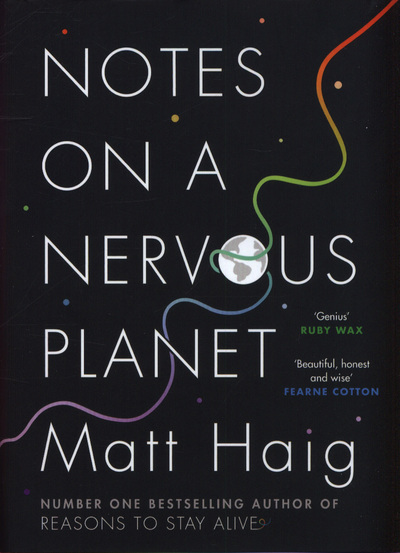 "My notes on ""Notes on a Nervous Planet"""